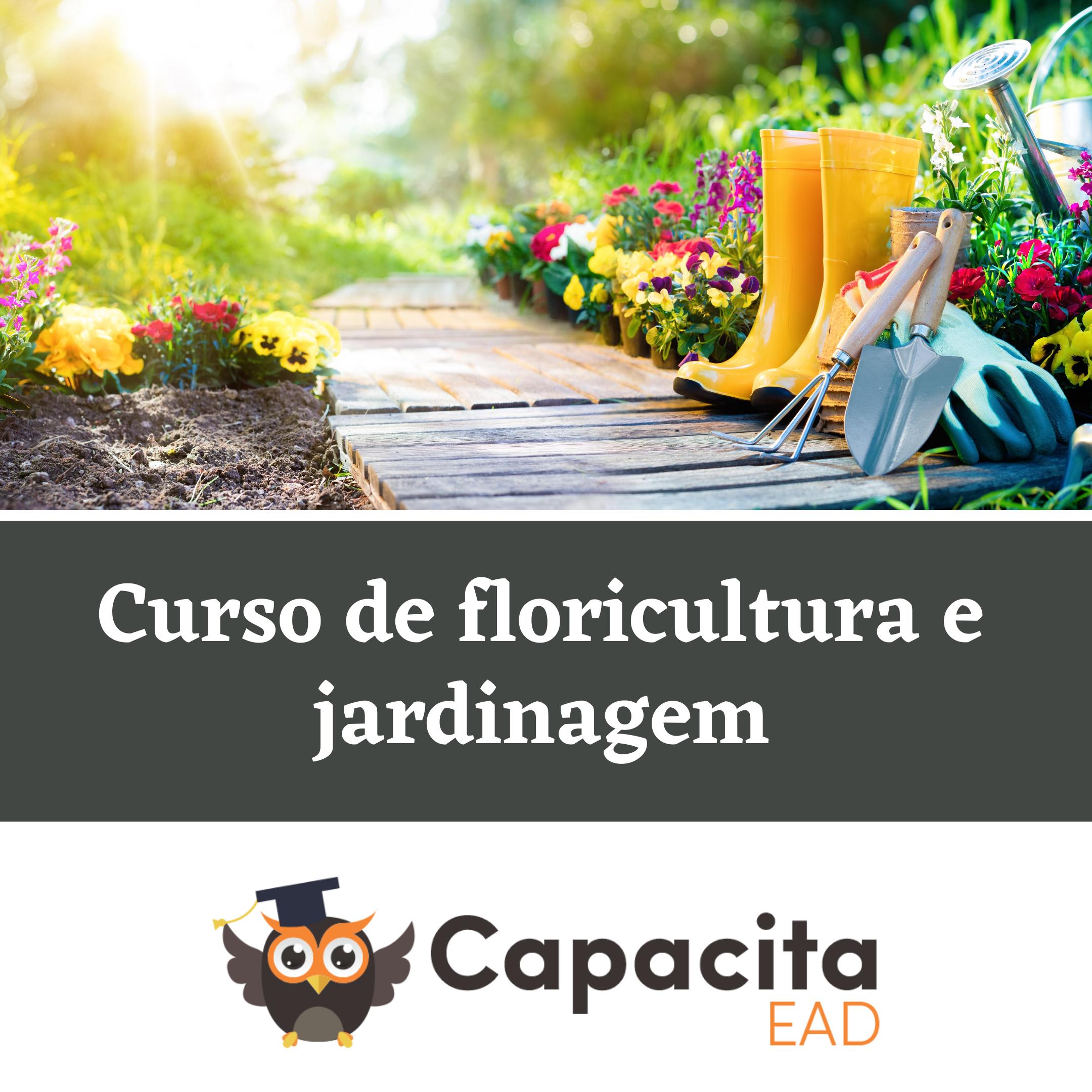 Curso de floricultura e jardinagem