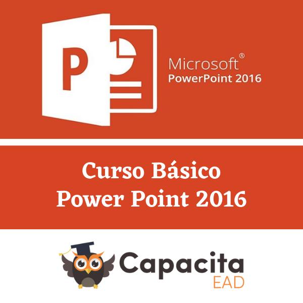 Curso Power Point 2016 - Básico